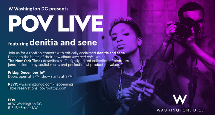 denitia and sene. @ W Hotel (FREE SHOW) - Washington, DC
