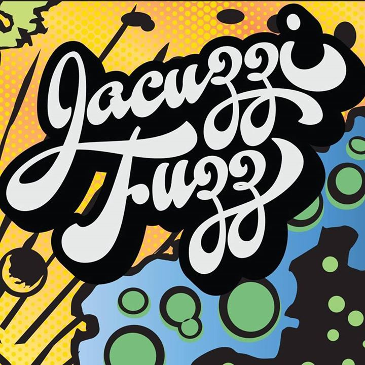 Jacuzzi Fuzz Tour Dates