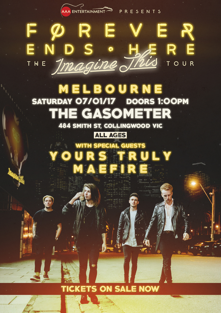 Forever Ends Here @ Gasometer - Melbourne, Australia