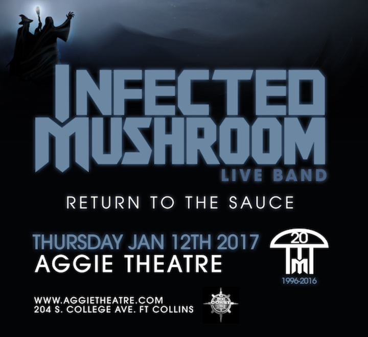 Infected Mushroom @ Aggie Theatre - Fort Collins, CO