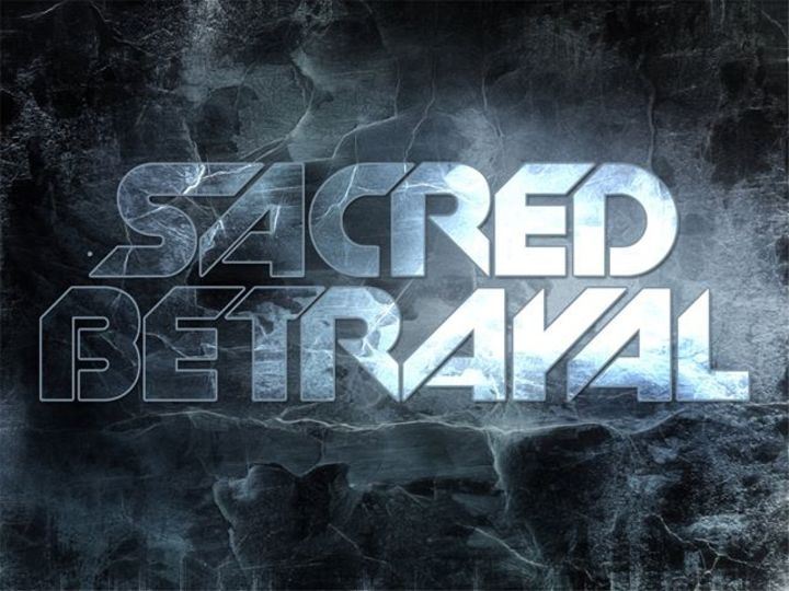 SACRED BETRAYAL! Tour Dates