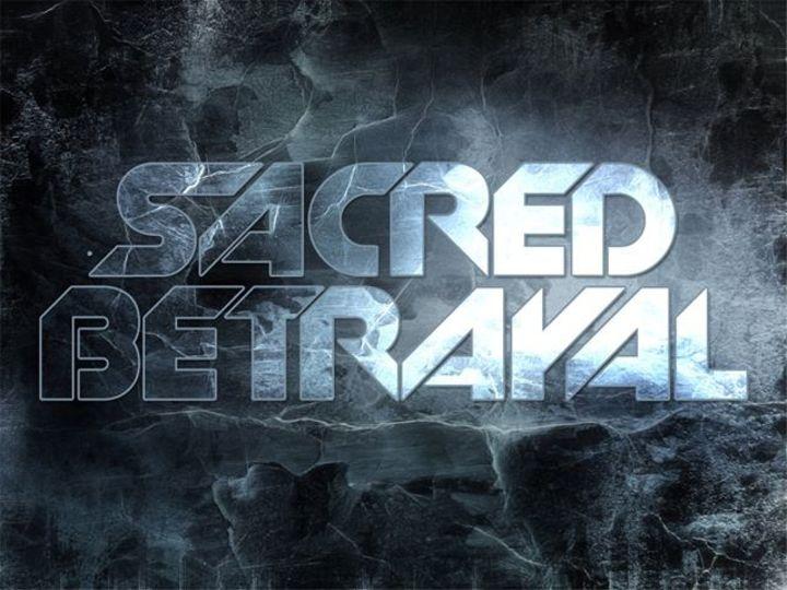 SACRED BETRAYAL! Tour Dates