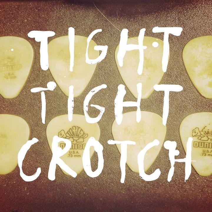 Tight Tight Crotch 緊褲襠 Tour Dates