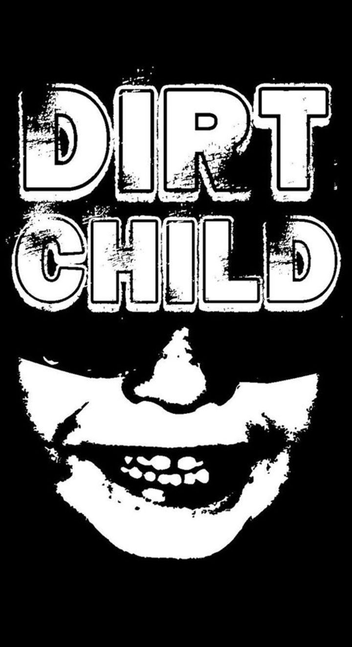 Dirt Child Tour Dates