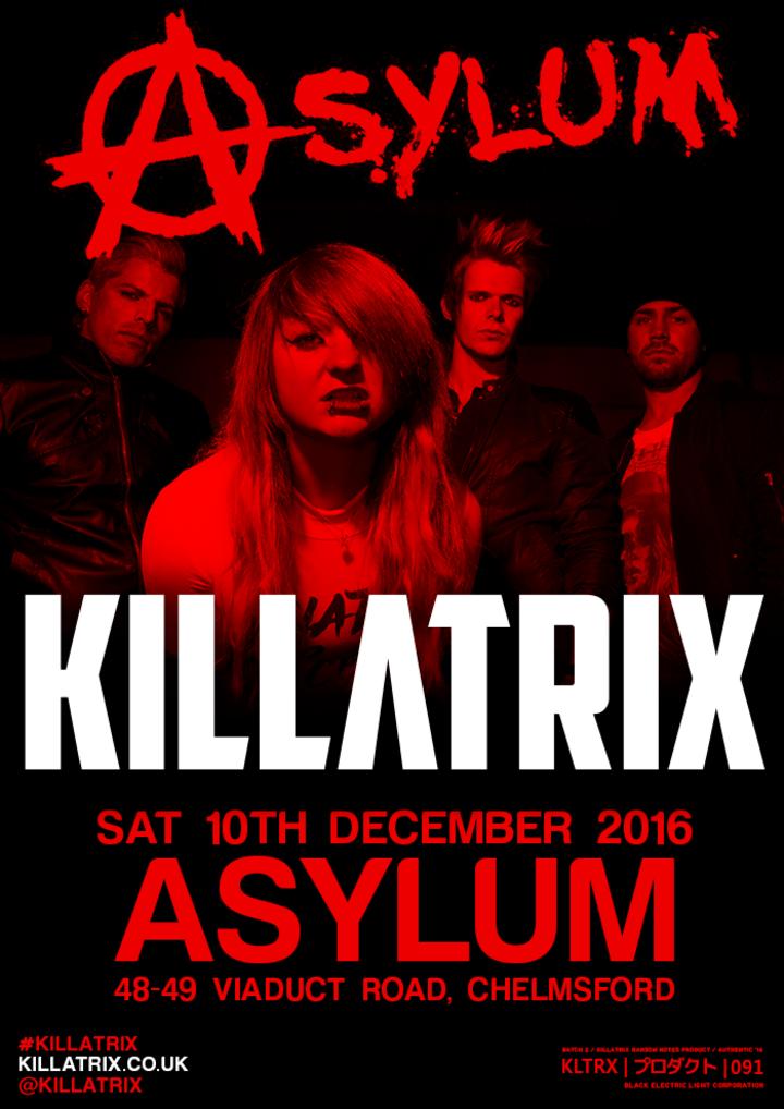 Killatrix @ Asylum - Chelmsford, United Kingdom