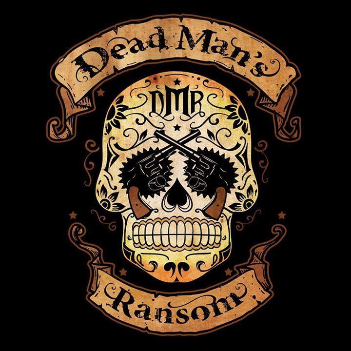 Dead Mans Ransom Tour Dates