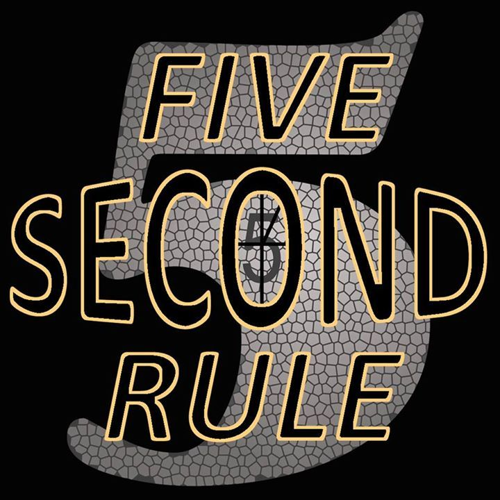 Five Second Rule Tour Dates