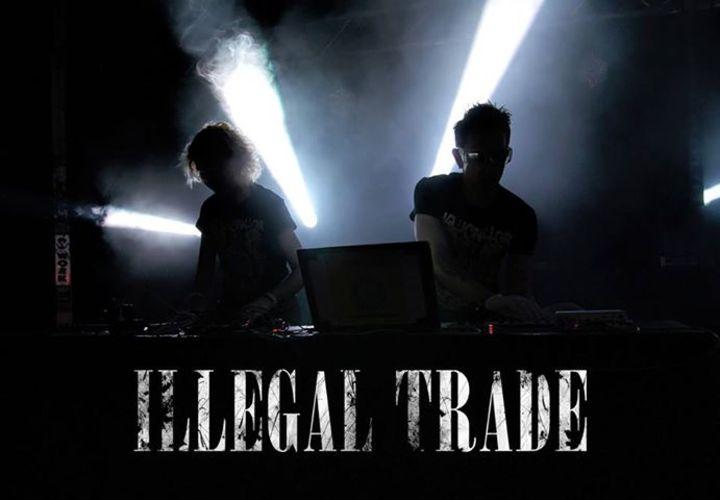 ILLEGAL TRADE Tour Dates