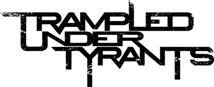 Trampled Under Tyrants Tour Dates