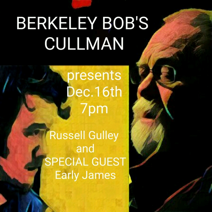 Russell Gulley @ Berkeley Bob's with Special Guest Early James - Cullman, AL