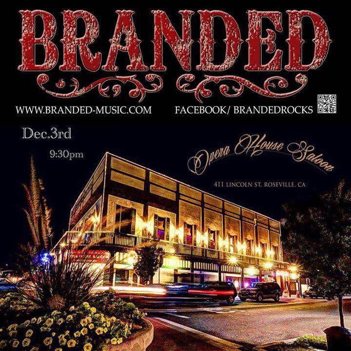 Branded @ Operahouse Saloon - Roseville, CA