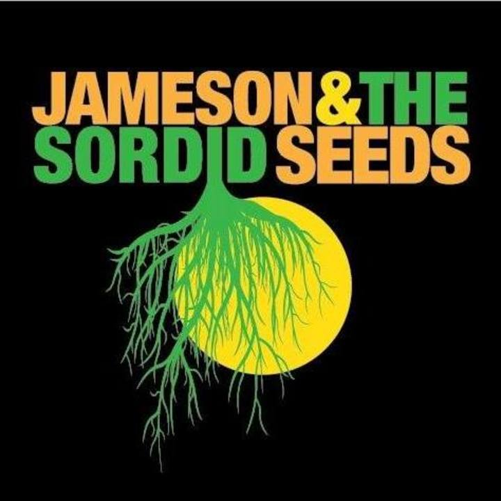 Jameson and the Sordid Seeds Tour Dates