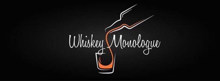 Whiskey Monologue Tour Dates