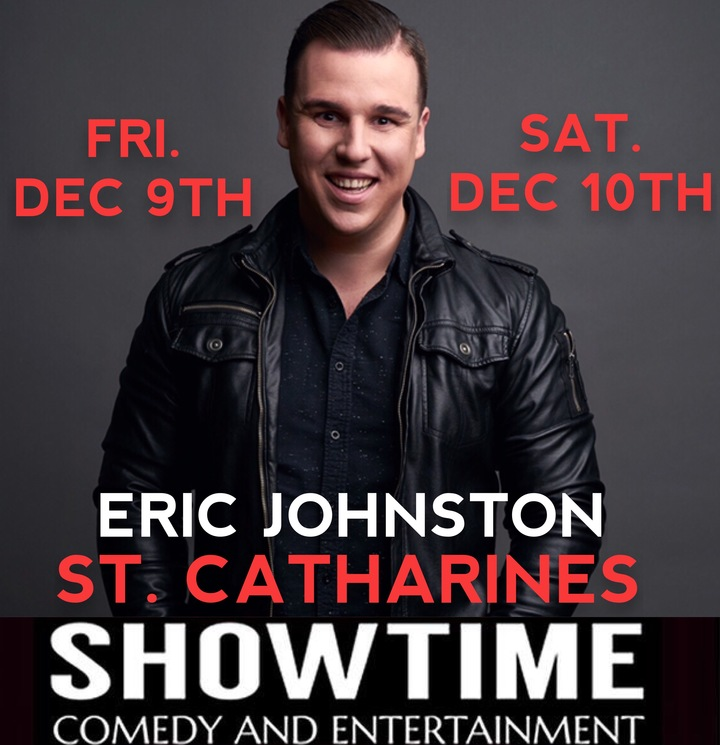 Eric Johnston @ Showtime Comedy And Entertainment  - Saint Catharines, Canada