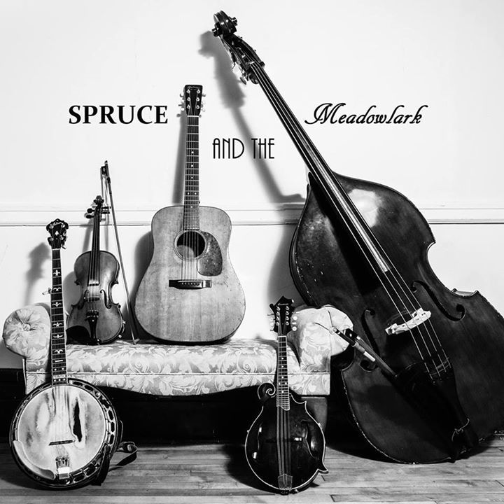 Spruce and the Meadowlark Tour Dates