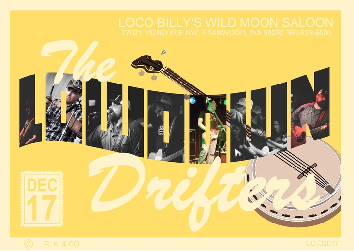 The Lowdown Drifters @ Loco Billy's Wild Moon Saloon - Stanwood, WA