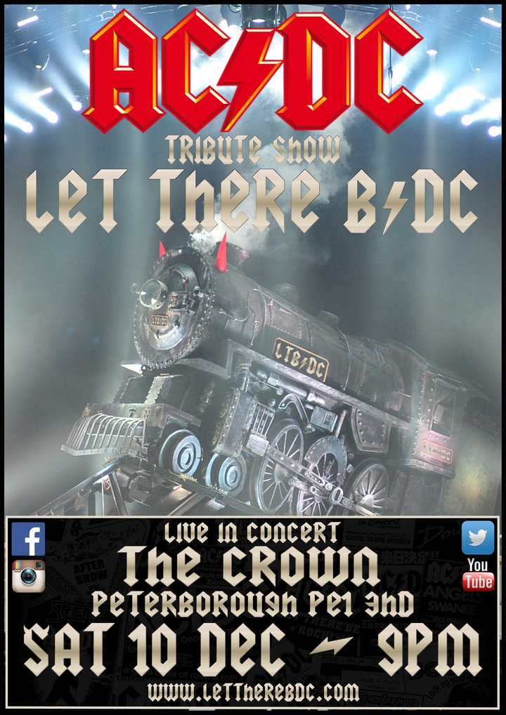 Let There B/DC - Ac/dc Tribute Band @ The Crown - Dogsthorpe, United Kingdom