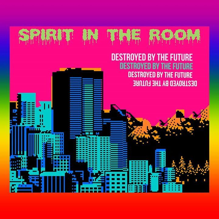 Spirit In The Room Tour Dates