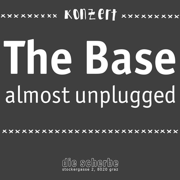 The Base Tour Dates