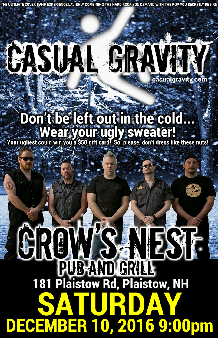 Casual Gravity @ Crow's Nest - Plaistow, NH