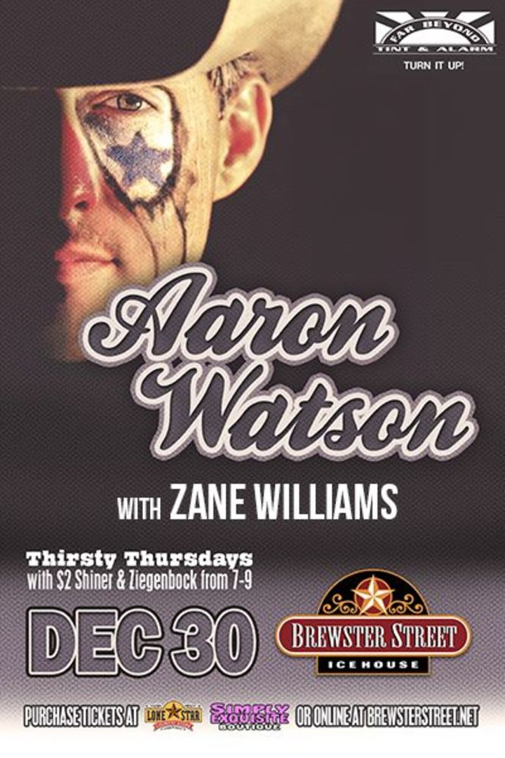 Zane Williams @ Brewster Street Icehouse - Corpus Christi, TX