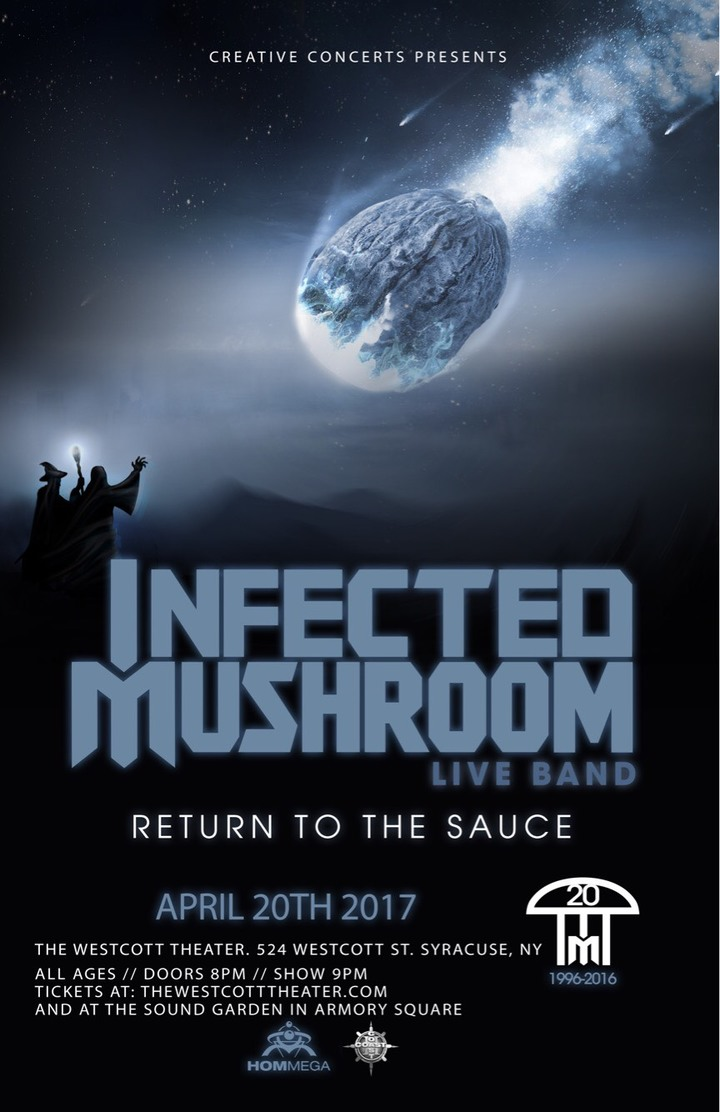 Infected Mushroom @ WESTCOTT THEATER - Syracuse, NY