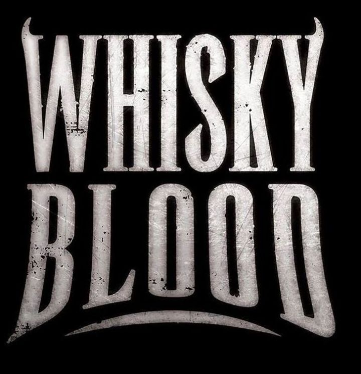 Whisky Blood Tour Dates
