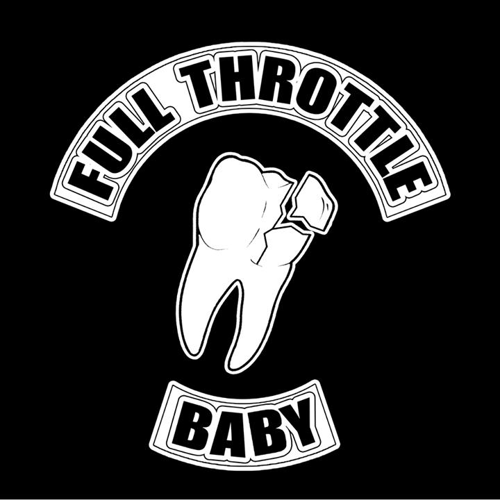 FULL THROTTLE BABY Tour Dates