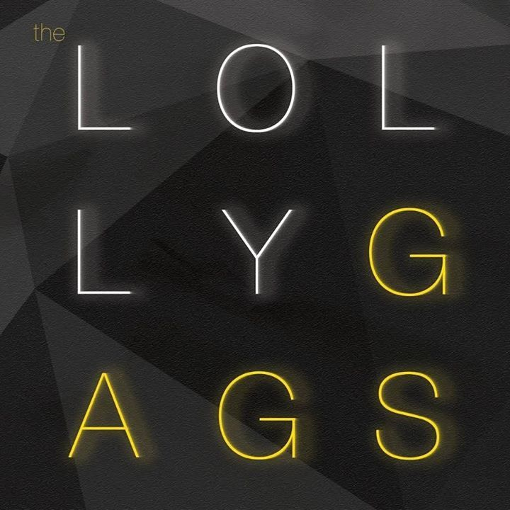 the Lollygags Tour Dates