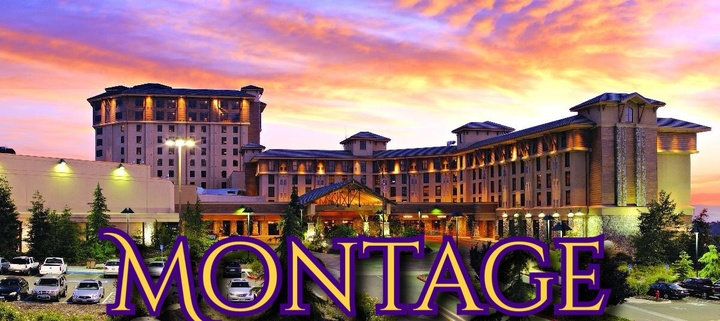 Montage (CA) @ Chukchansi Casino - Coarsegold, CA