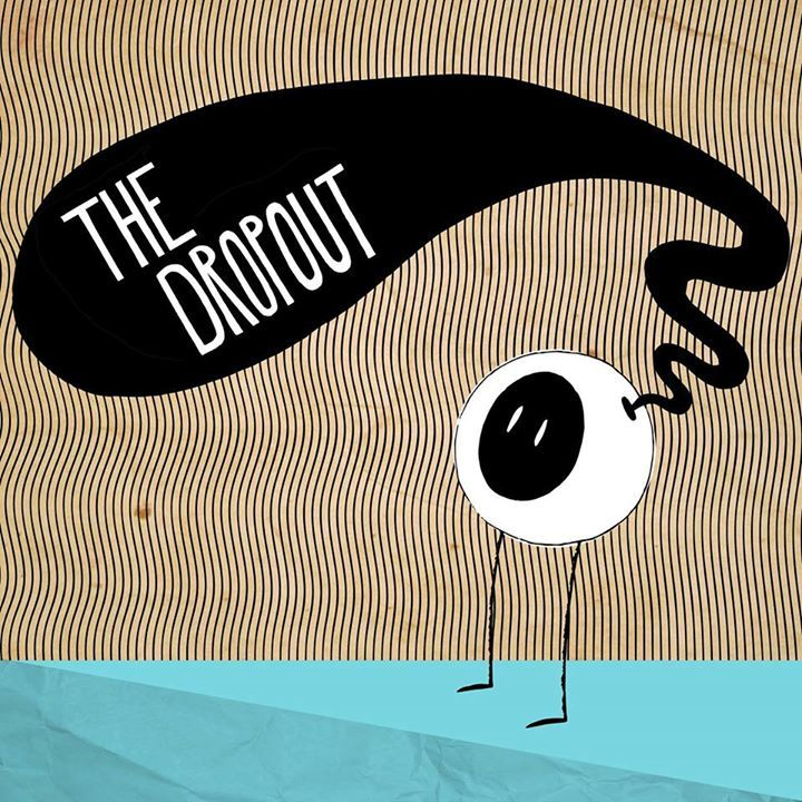 The Dropout Tour Dates