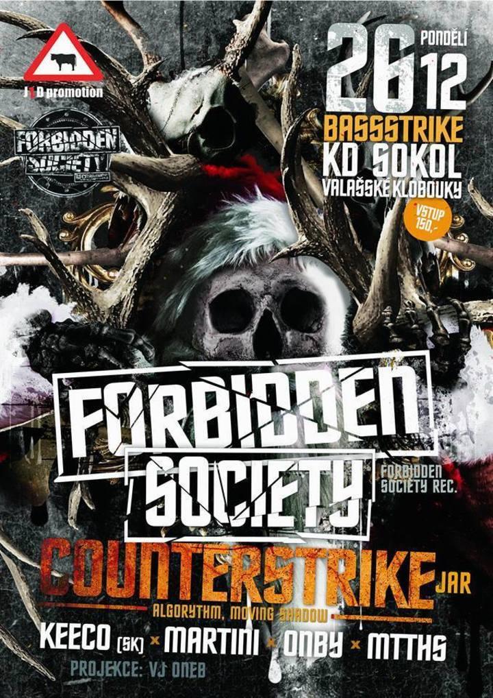 Forbidden Society @ KD Sokol - Valasske Klobouky, Czech Republic