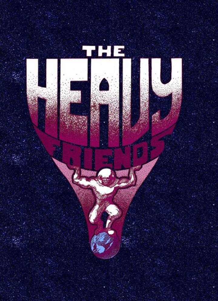 The Heavy Friends Tour Dates