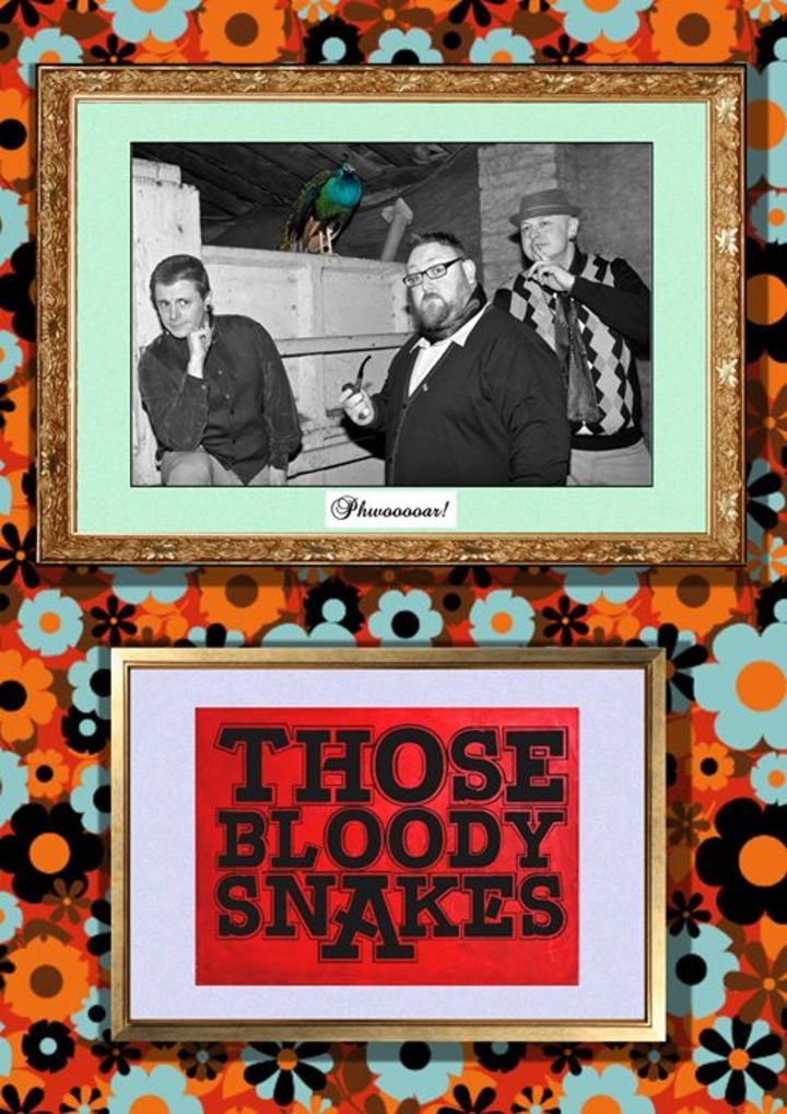 Those Bloody Snakes Tour Dates