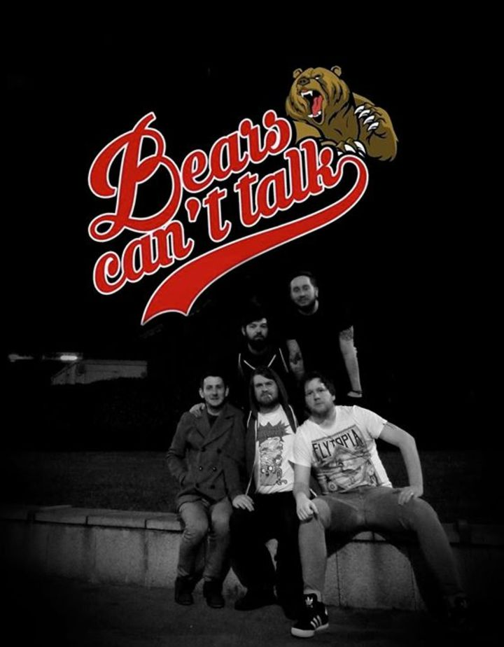 Bears Can't Talk Tour Dates
