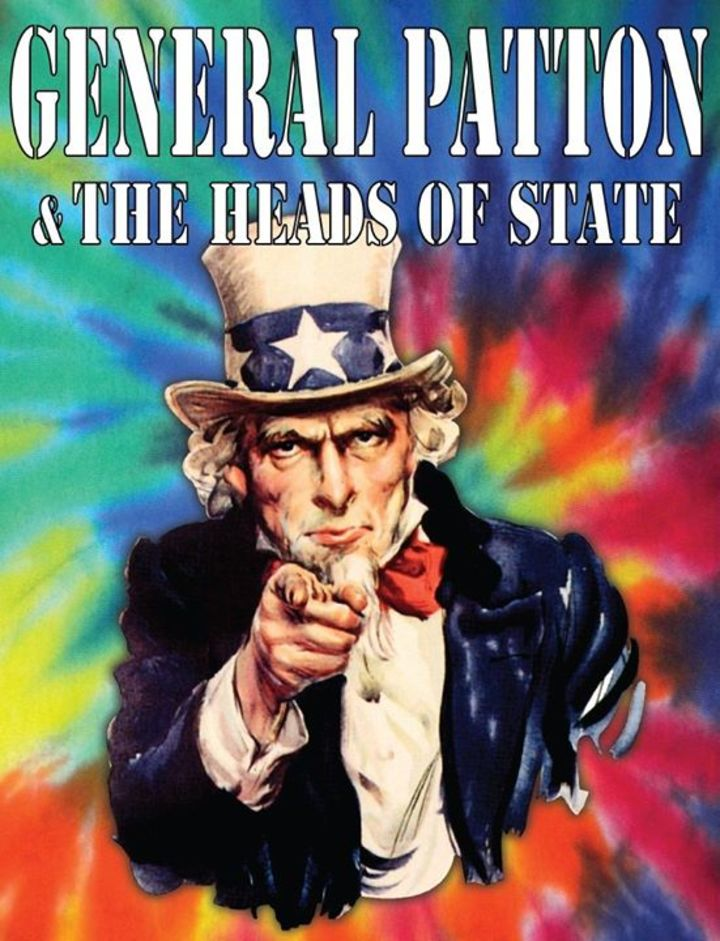 General Patton & The Heads of State Tour Dates