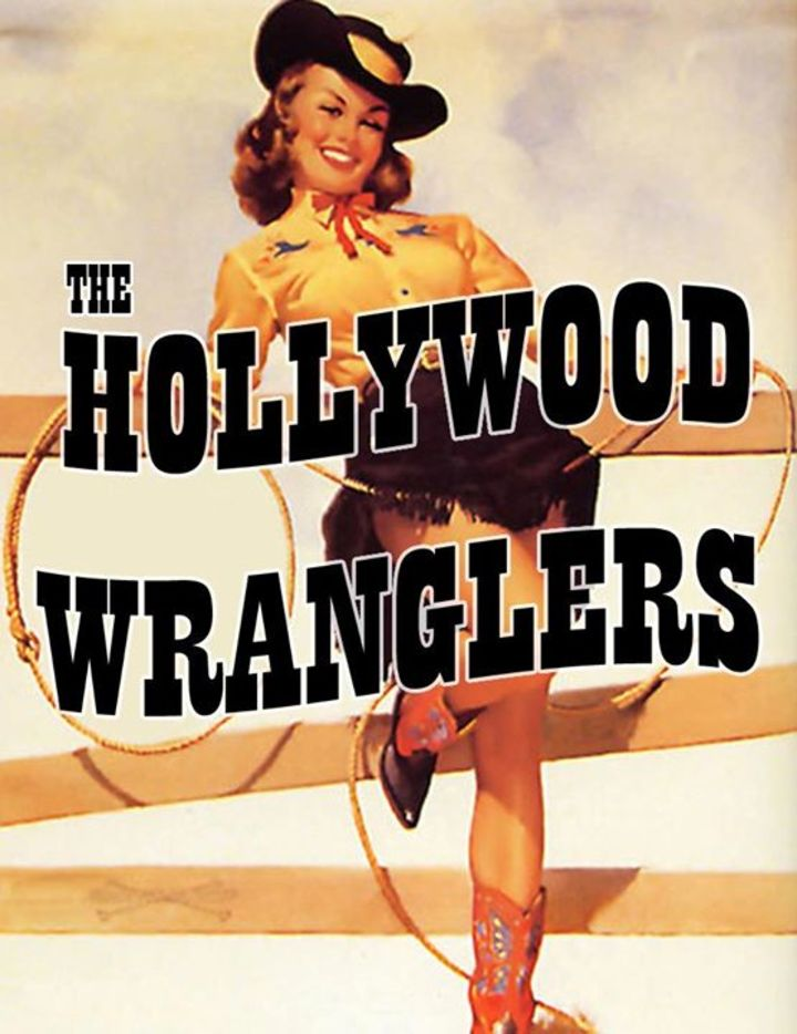 The Hollywood Wranglers Tour Dates