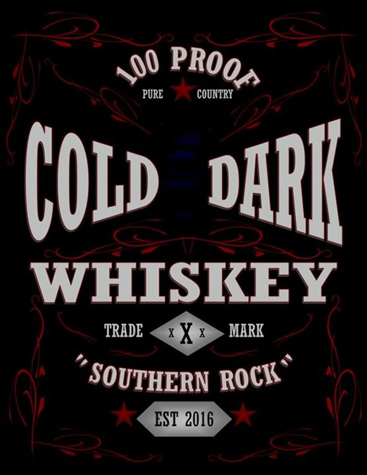 Cold Dark Whiskey Tour Dates