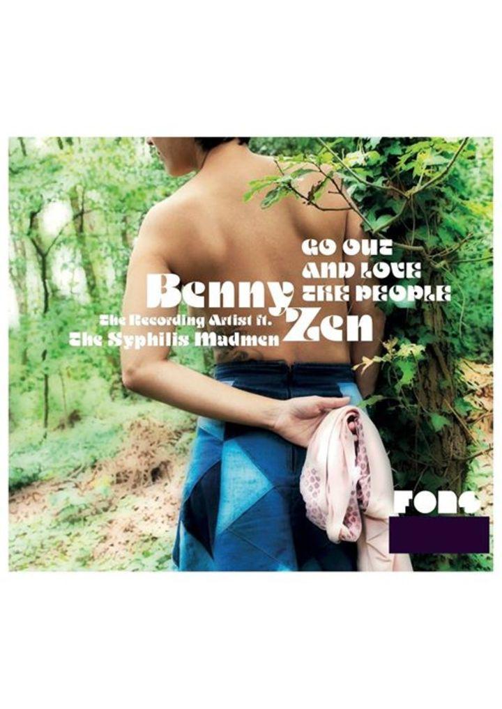 Benny Zen The Recording Artist Tour Dates