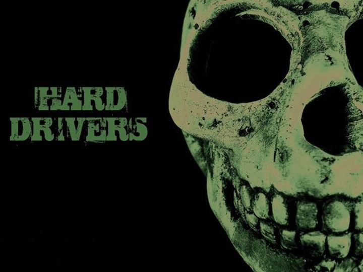 Hard Drivers Tour Dates
