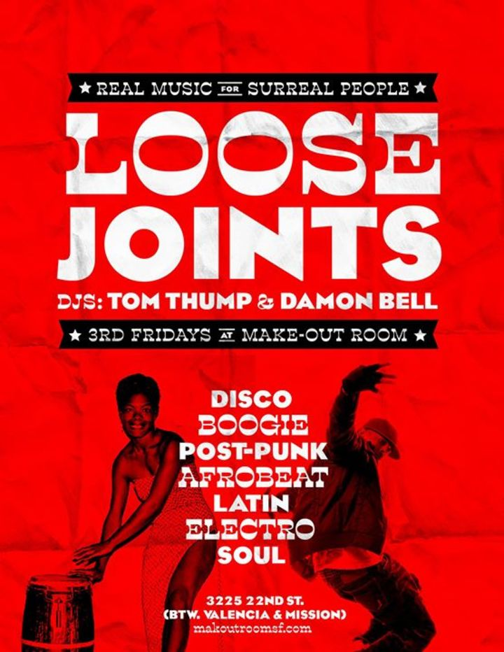 Loose Joints! Fridays Tour Dates