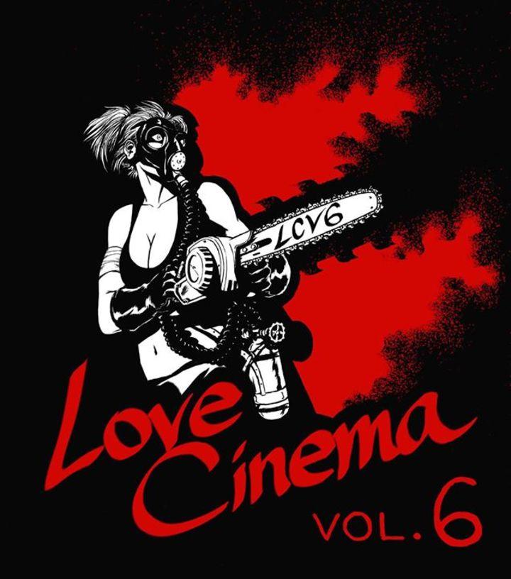 Love Cinema Vol. 6 Tour Dates