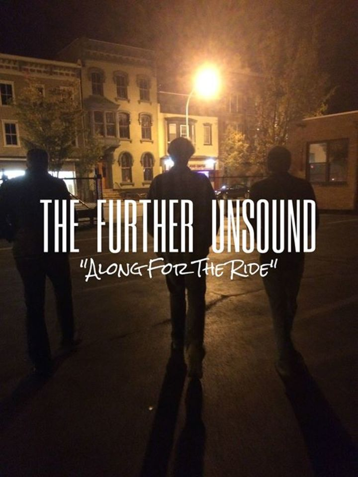 The Further Unsound Tour Dates