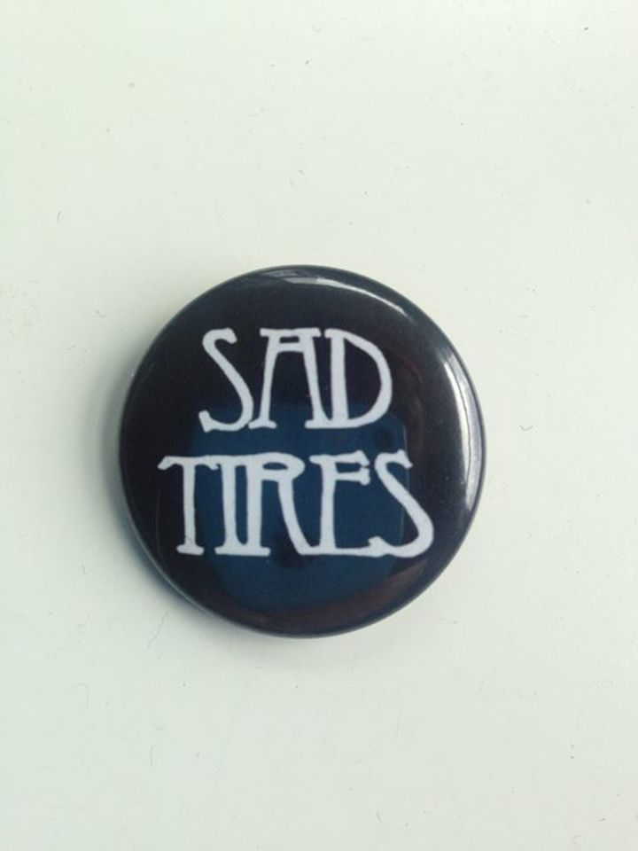 Sad Tires Tour Dates