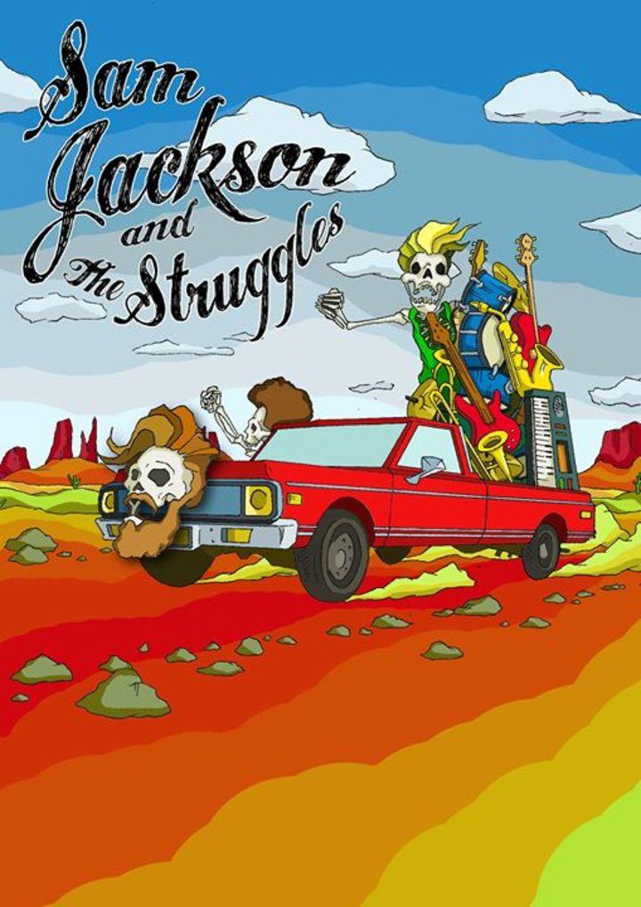 Sam Jackson & The Struggles Tour Dates