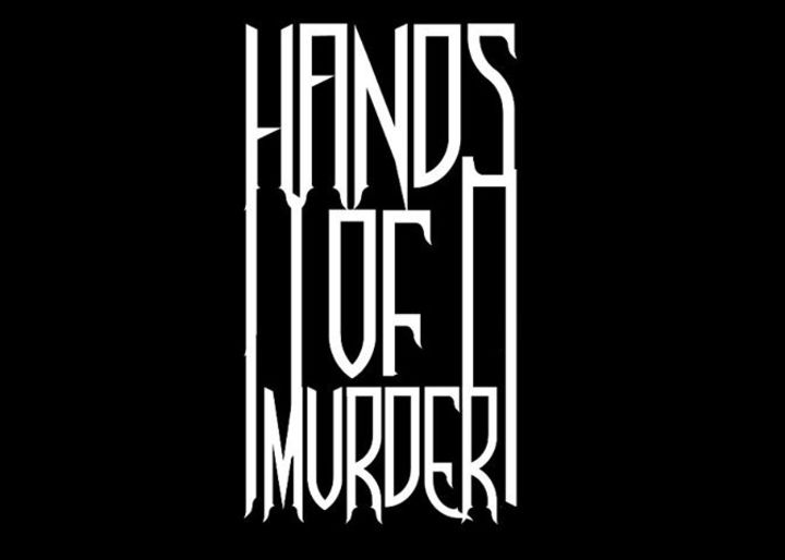 Hands Of Murder Tour Dates