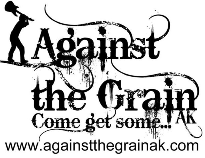 Against the Grain AK Tour Dates