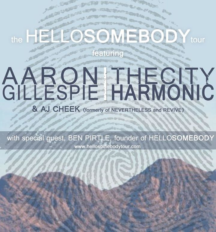 The Hellosomebody Tour Tour Dates
