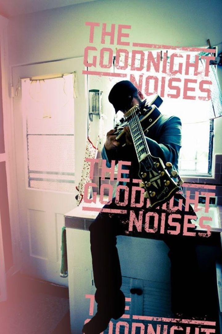 The Goodnight Noises Tour Dates