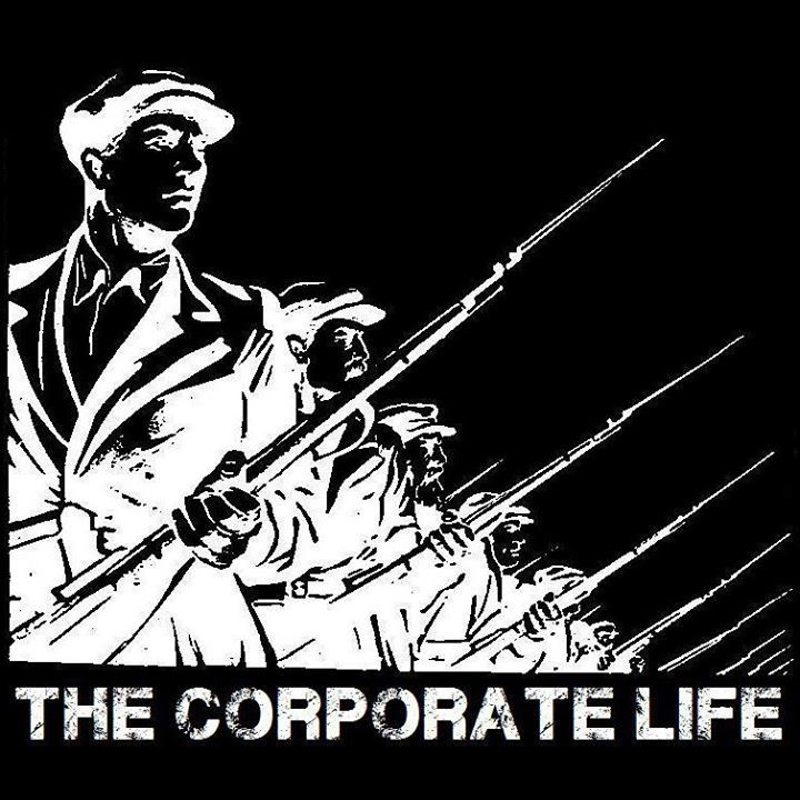 The Corporate Life Tour Dates